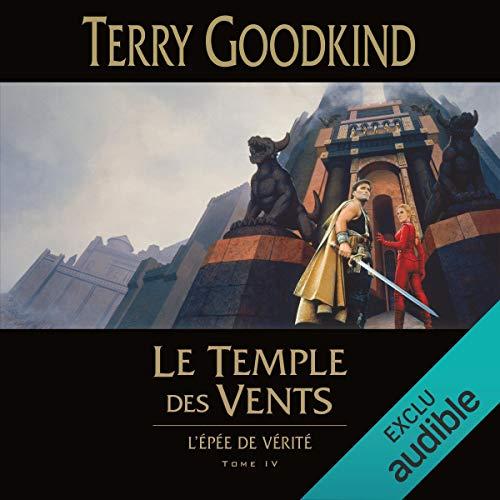 Couverture L'épée de vérité, tome 04 : Le temple des vents