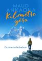 Couverture Kilomètre zéro : Le chemin du bonheur Editions Eyrolles 2017