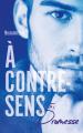 Couverture À contre-sens, tome 5 : Promesse Editions Hachette (Hors-série) 2020