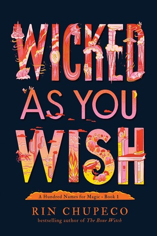 Couverture A Hundred Names for Magic, book 1: Wicked as you wish