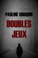 Couverture Doubles jeux Editions Autoédité 2019