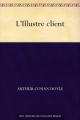 Couverture L'Illustre client Editions Une oeuvre du domaine public 2010