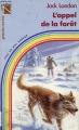 Couverture L'Appel de la forêt / L'Appel sauvage Editions Fernand Nathan 1984