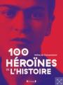 Couverture 100 héroïnes de l'histoire  Editions Gründ (Coin Histoires) 2019