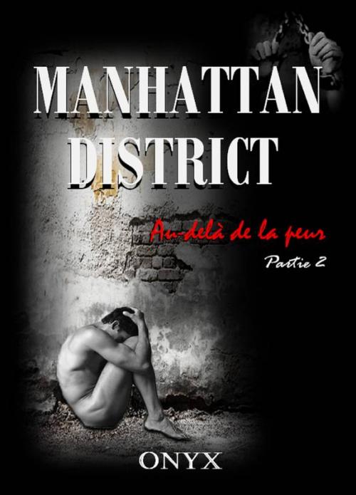Couverture Manhattan District, tome 2: Au-delà de la peur Partie 2