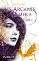 Couverture Les arcanes d'Hemera, tome 3 Editions Inceptio 2019