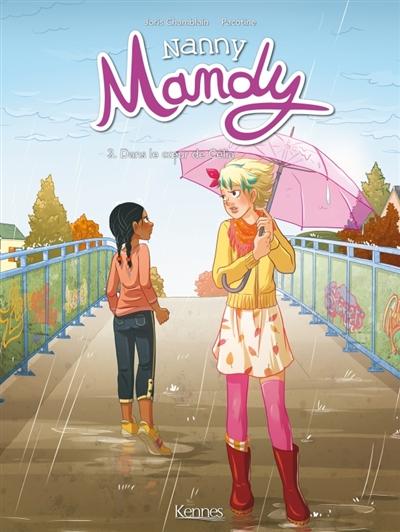 Couverture Nanny Mandy (BD), tome 3 : Dans le cœur de Célia