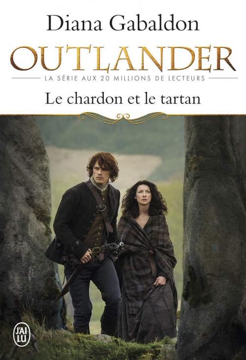 Couverture Outlander (J'ai lu, intégrale), tome 01 : Le chardon et le tartan