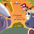 Couverture Le crapaud qui refusait de se lever tôt Editions Gautier-Languereau 2017