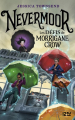 Couverture Nevermoor, tome 1 : Les défis de Morrigane Crow Editions 12-21 2018