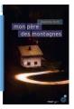 Couverture Mon père des montagnes Editions du Rouergue (doAdo) 2019