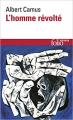 Couverture L'homme révolté Editions Folio  (Essais) 1985