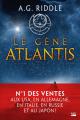 Couverture La Trilogie Atlantis, tome 1 : Le Gène Atlantis Editions Bragelonne (Thriller) 2019
