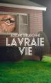 Couverture La vraie vie Editions France Loisirs 2019