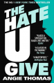 Couverture The Hate U Give : La Haine qu'on donne / La Haine qu'on donne Editions Walker Books 2018