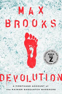 Couverture Devolution: A Firsthand Account of the Rainier Sasquatch Massacre