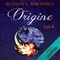 Couverture Lux, tome 4 : Origine Editions Audible studios 2019