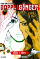 Couverture Doppelgänger, tome 1 Editions Kazé (Seinen) 2020