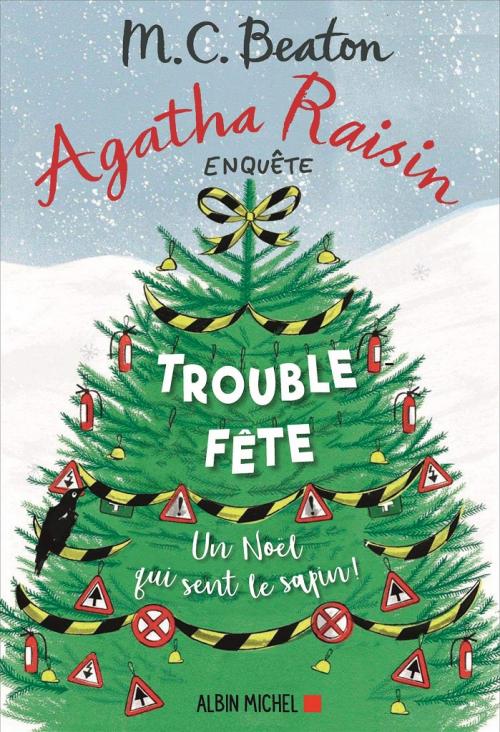 Couverture Agatha Raisin enquête, tome 21 : Trouble fête