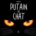 Couverture Putain de chat, tome 1 Editions Kennes 2019