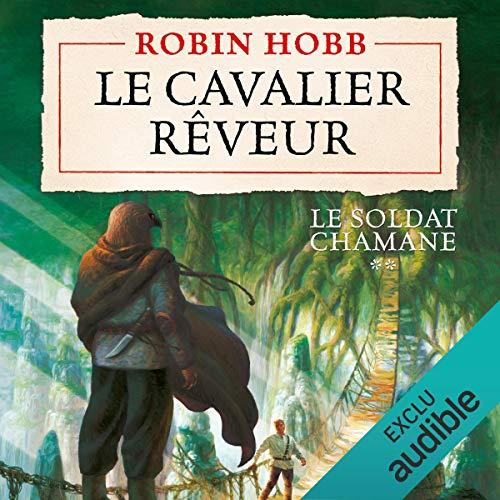 Couverture Le soldat chamane, tome 2 : Le cavalier rêveur