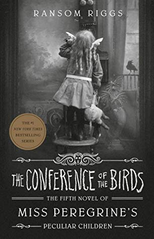 Couverture Miss Peregrine's Peculiar Children, book 5: The Conference of the Birds