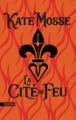 Couverture La Cité de feu Editions Sonatine 2020
