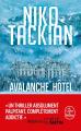 Couverture Avalanche Hôtel Editions Le Livre de Poche (Thriller) 2020