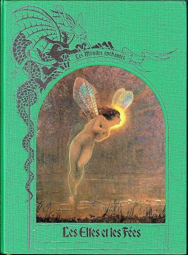 Couverture Les Mondes enchantés, Les Elfes et les Fées