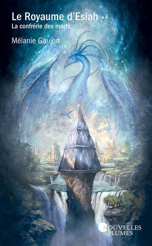 Couverture Le Royaume d'Esiah, tome 2 : La Confrérie des morts