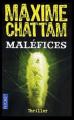 Couverture La Trilogie du mal, tome 3 : Maléfices Editions Pocket (Thriller) 2011