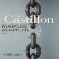 Couverture Marche blanche Editions Gallimard  2020