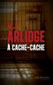 Couverture À cache-cache Editions Les Escales (Noires) 2020