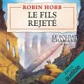 Couverture Le soldat chamane, tome 3 : Le fils rejeté Editions Audible studios 2018