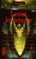 Couverture Chroniques des vampires, tome 02 : Lestat le vampire Editions Pocket (Terreur) 1994