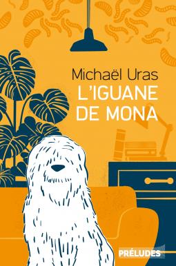 Couverture L'iguane de Mona