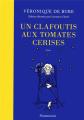 Couverture Un clafoutis aux tomates cerises Editions Flammarion 2019