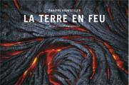 Couverture La terre en feu Editions de La Martinière 2013