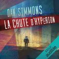 Couverture Cantos d'Hypérion, intégrale, tome 2 : La chute d'Hypérion Editions Audible studios 2017