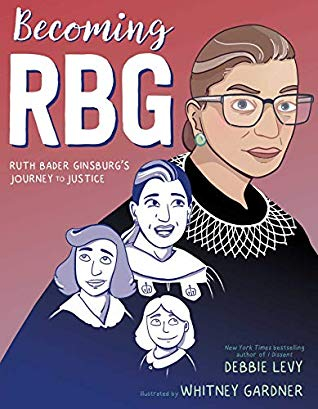 Couverture Becoming RBG: Ruth Bader Ginsburg's Journey to Justice