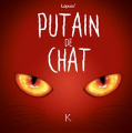 Couverture Putain de chat, tome 2 Editions Kennes 2019