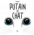 Couverture Putain de chat, tome 3 Editions Kennes 2019