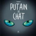 Couverture Putain de chat, tome 4 Editions Kennes 2019