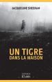Couverture Un tigre dans la maison  Editions JC Lattès (Thrillers) 2020