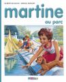 Couverture Martine au parc Editions Casterman 2012