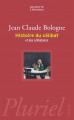 Couverture Histoire du célibat et des célibataires Editions Hachette (Pluriel) 2007