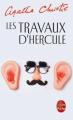 Couverture Les Travaux d'Hercule (suivi de Les Écuries d'Augias) Editions Le Livre de Poche 2015