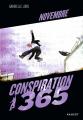 Couverture Conspiration 365, tome 11 : Novembre Editions Rageot 2018