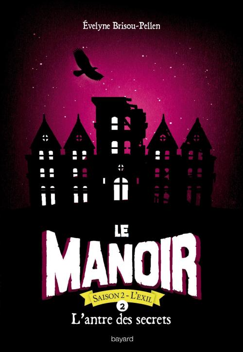 Couverture Le manoir, saison 2 : L'exil, tome 2 : L'antre des secrets