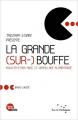 Couverture La grande (sur-) bouffe. Pour en finir avec le gaspillage alimentaire Editions Rue de l'échiquier 2012